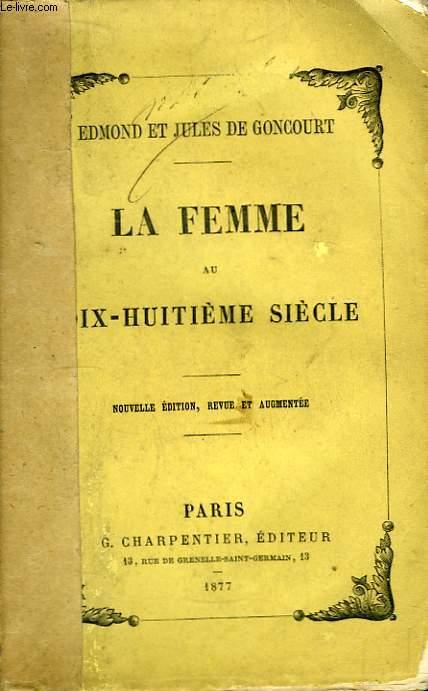 La Femme au dix-huitième siècle.