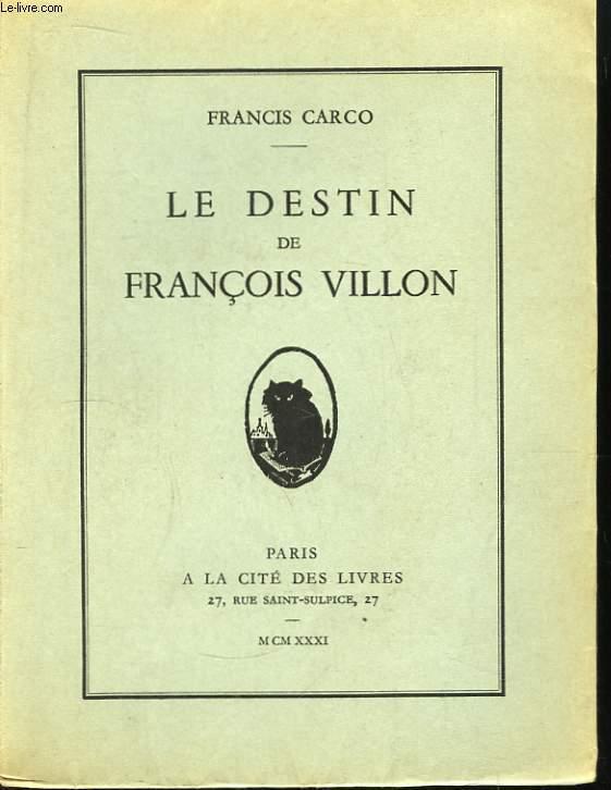 Le Destin de François Villon
