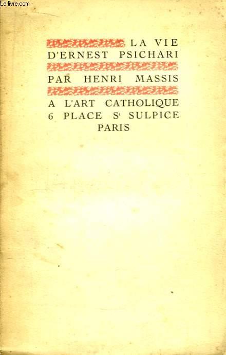 La vie d'Ernest Psichari.