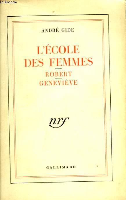 L'Ecole des Femmes. Robert. Geneviève.