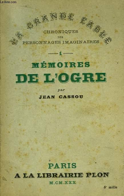 Mémoires de l'Ogre.