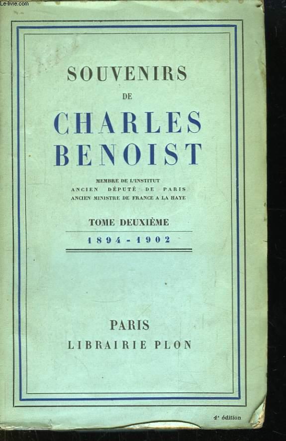 Souvenirs de Charles Benoist. TOME 2ème : 1894 - 1902