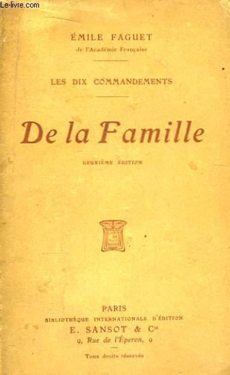 De la Famille. Les dix commandements.