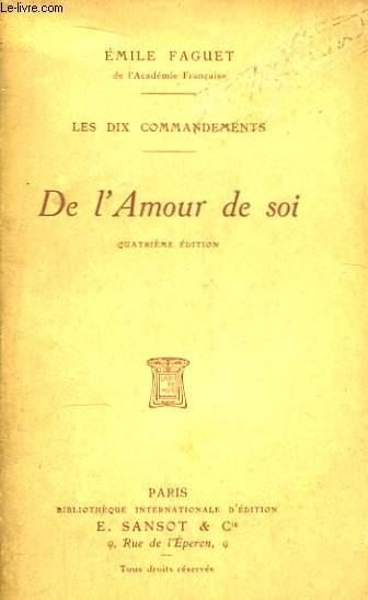 De l'Amour de soi. Les dix commandements.