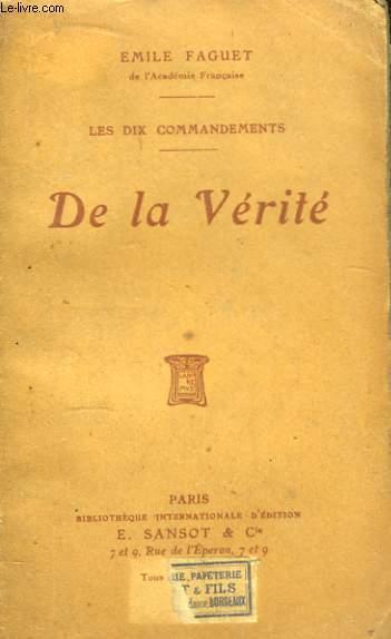 De la Vérité. Les dix commandements.