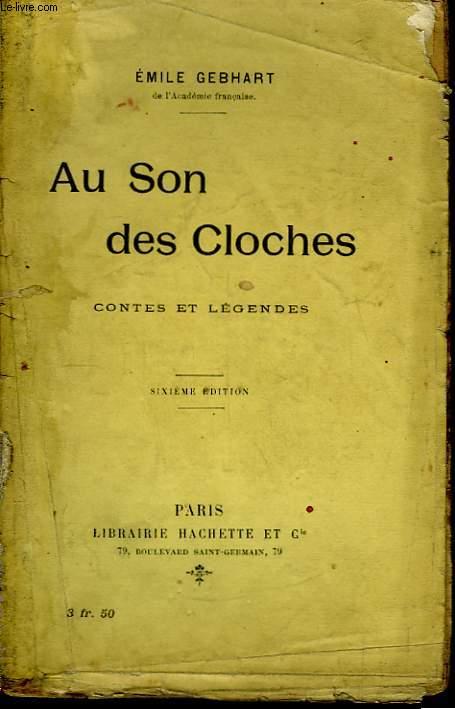 Au Son des Cloches. Contes et Légendes.