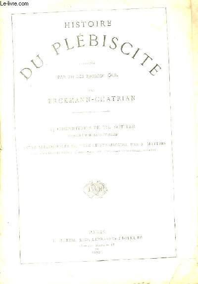 Histoire du Plébiscite, racontée par un des 7,500,000 Oui.