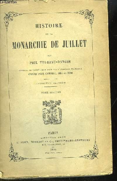 Histoire de la Monarchie de Juillet. TOME 6