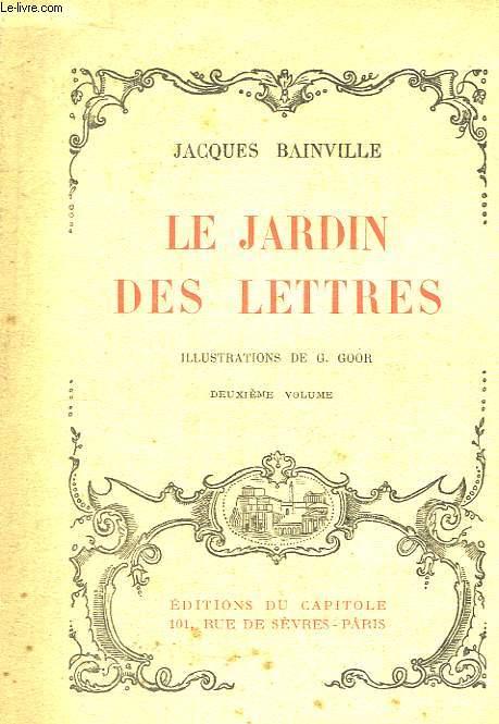 Le jardin des lettres. 2ème volume