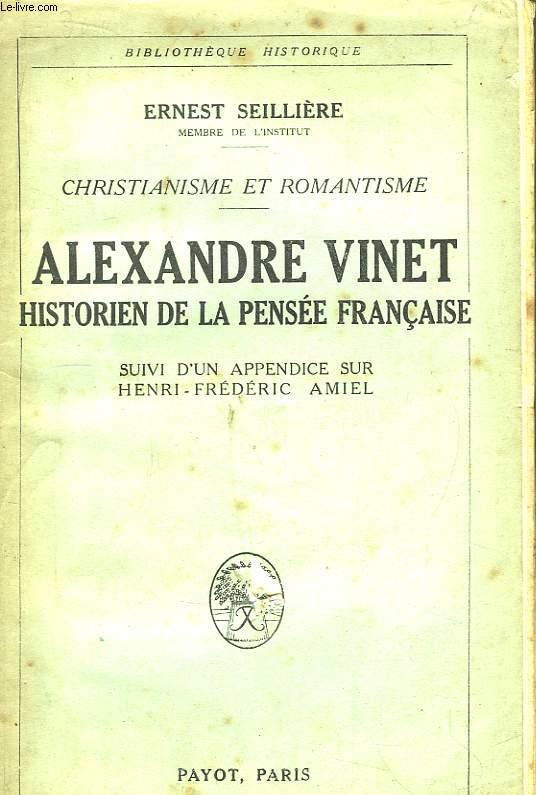 Alexandre Vinet. Historien de la Pensée Française.