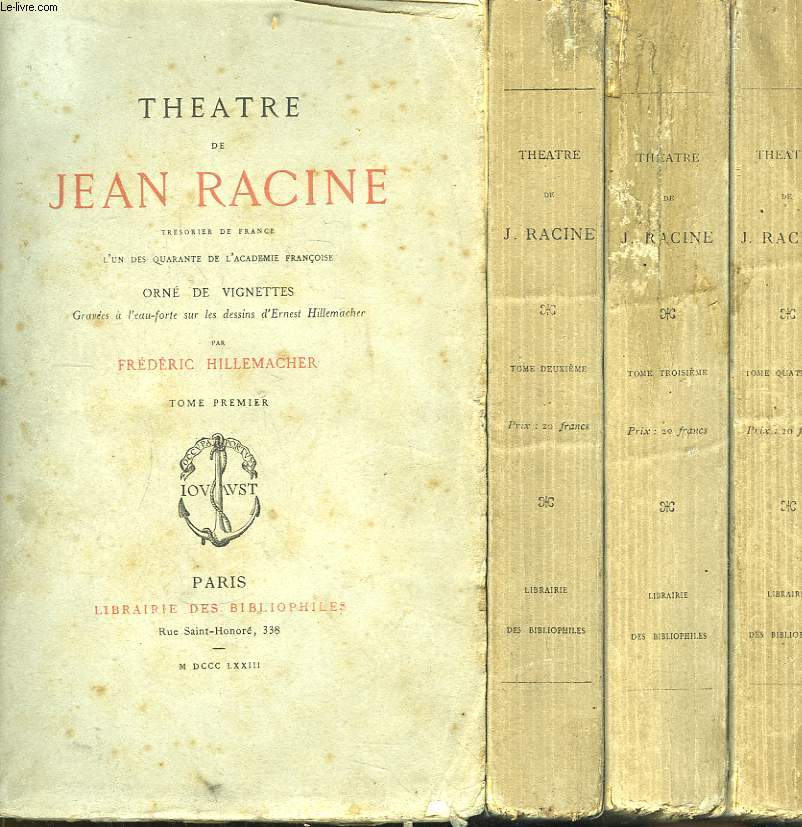Théâtre de Jean Racine. En 4 TOMES