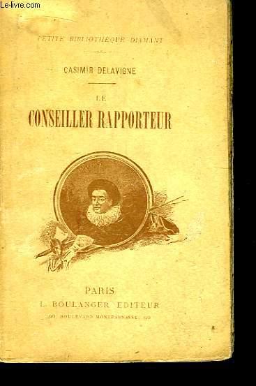 Le conseiller rapporteur.