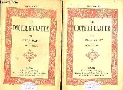 Le Docteur Claude. En 2 TOMES