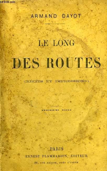 Le long des routes (récits et impressions)