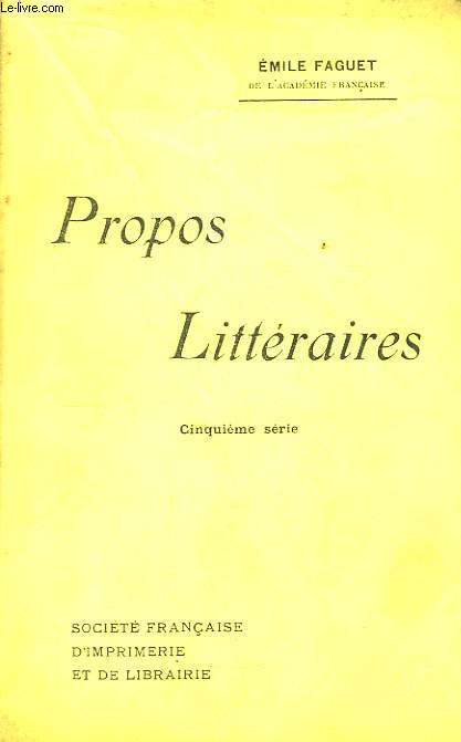 Propos Littéraires. 5ème série.