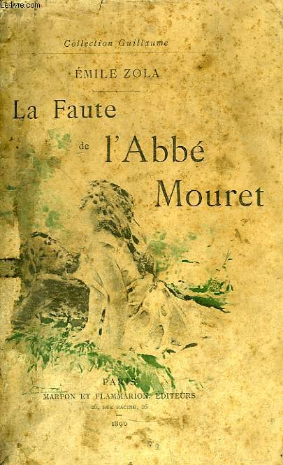 La Faute de l'Abbé Mouret.