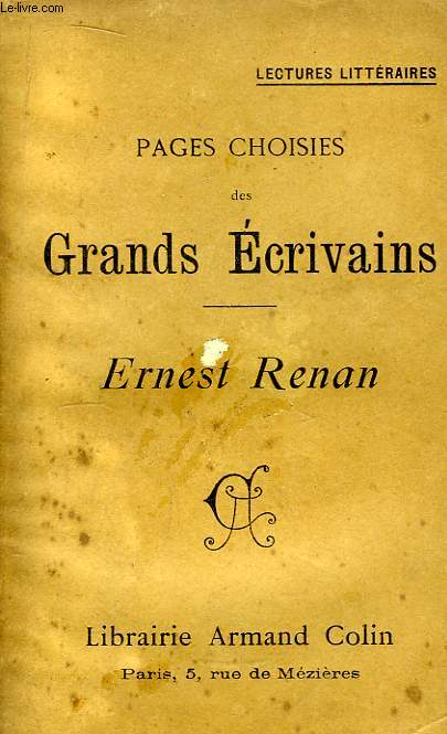 Pages choisies des Grands Ecrivains. Ernest Renan.