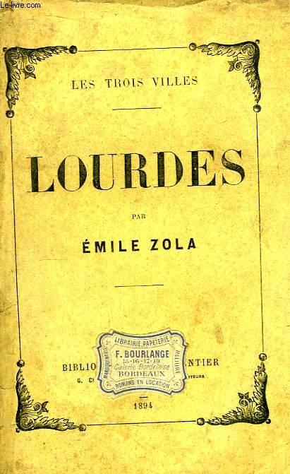 Les Trois Villes. Lourdes.