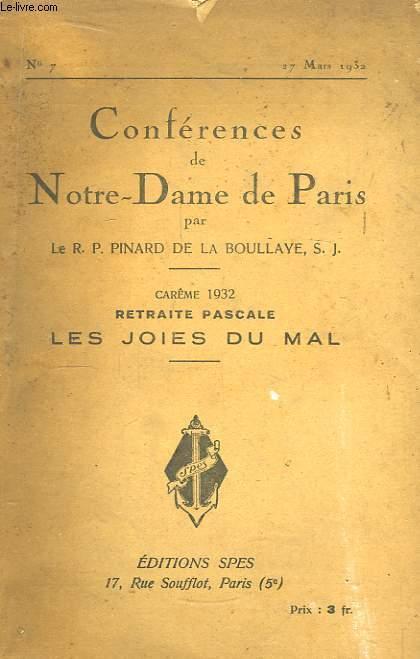 Conférences de Notre-Dame de Paris. N°7 : Carême 1932, Retraite Pascale. Les Joies du Mal.