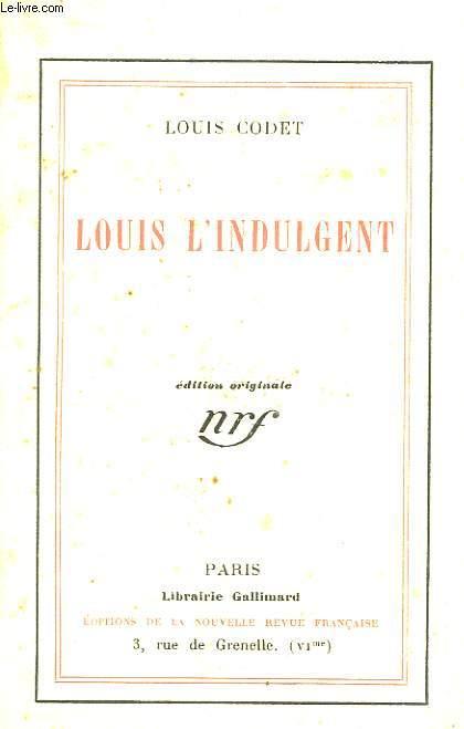 Louis l'Indulgent.