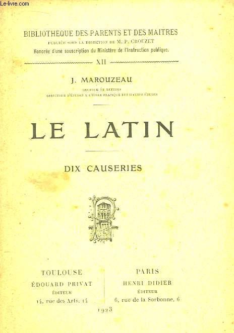 Le Latin. Dix causeries.