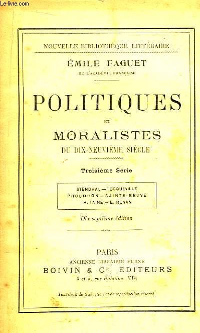 Politiques et Moraliste du dix-neuvième siècle. 3ème série.