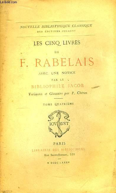 Les cinq livres de F. Rabelais. TOME IV