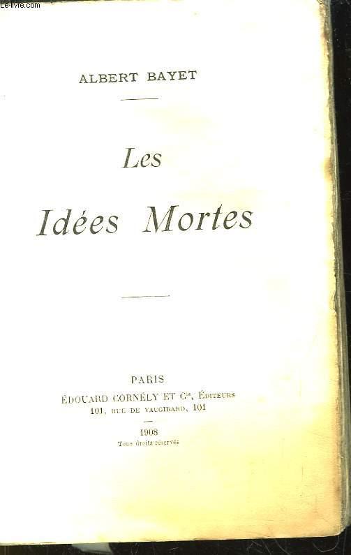 Les Idées Mortes.