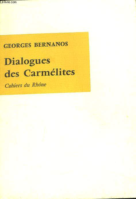 Dialogues des Carmélites.
