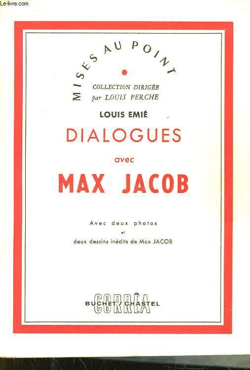 Dialogues avec Max Jacob.