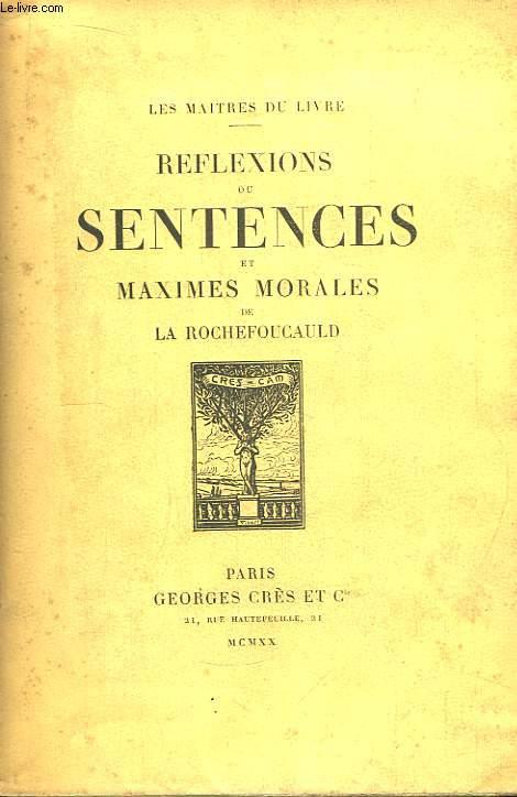 Réflexions ou Sentences et Maximes Morales.