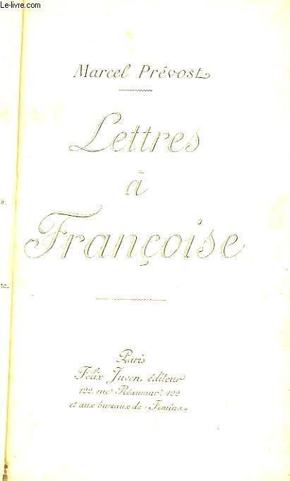 Lettres à Françoise