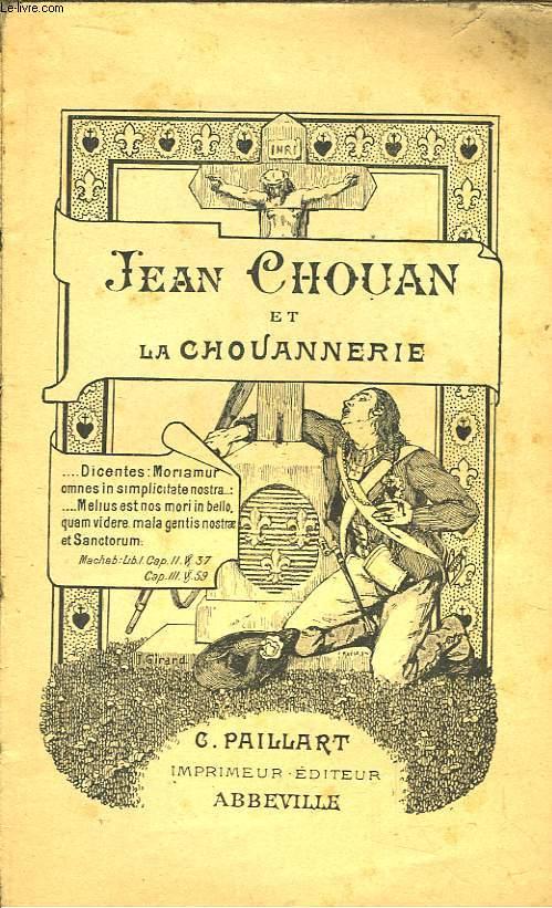 Jean Chouan et la Chouannerie.