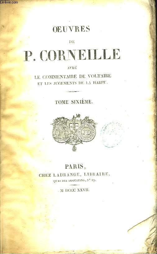 Oeuvres de P. Corneille. TOME 6