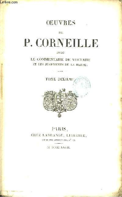 Oeuvres de P. Corneille. TOME 10