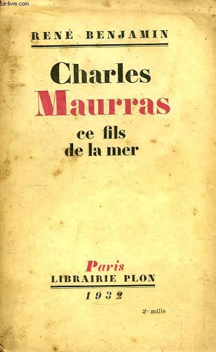 Charles Maurras, ce fils de la mer.