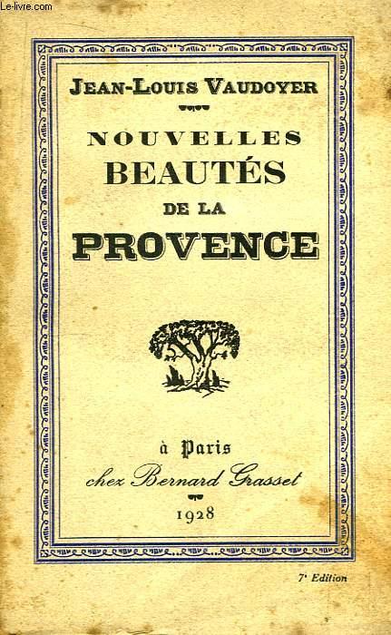 Nouvelles Beautés de la Provence.