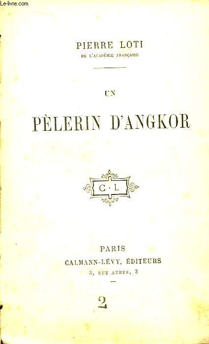 Un Pèlerin d'Angkor.