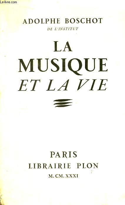 La Musique et la Vie.