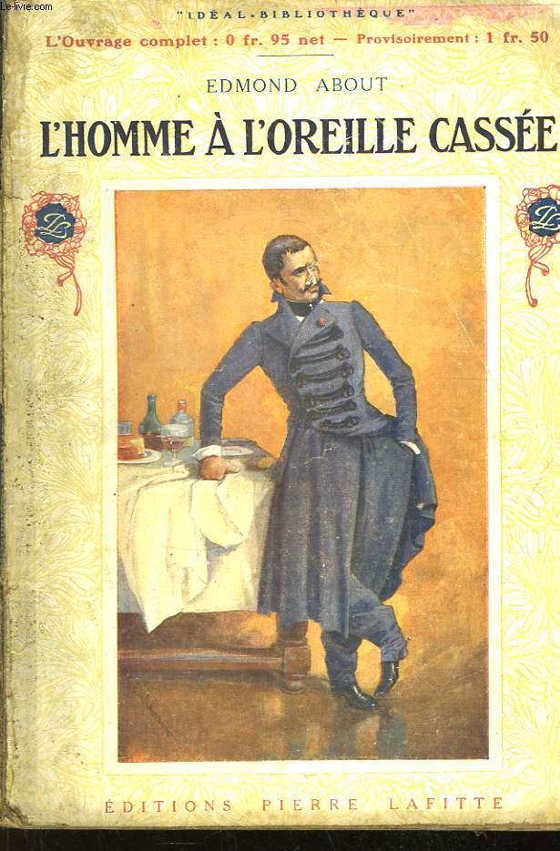 L'Homme à l'Oreille Cassée.