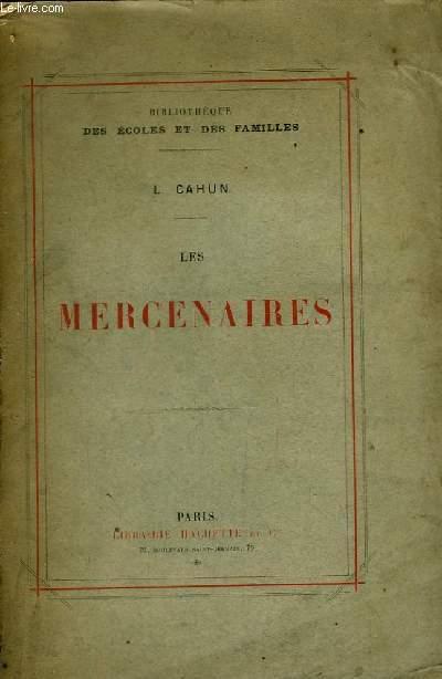 Les Mercenaires.