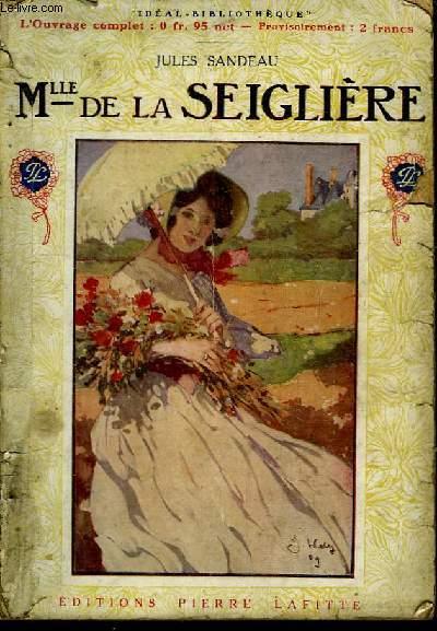 Mlle De La Seiglière.