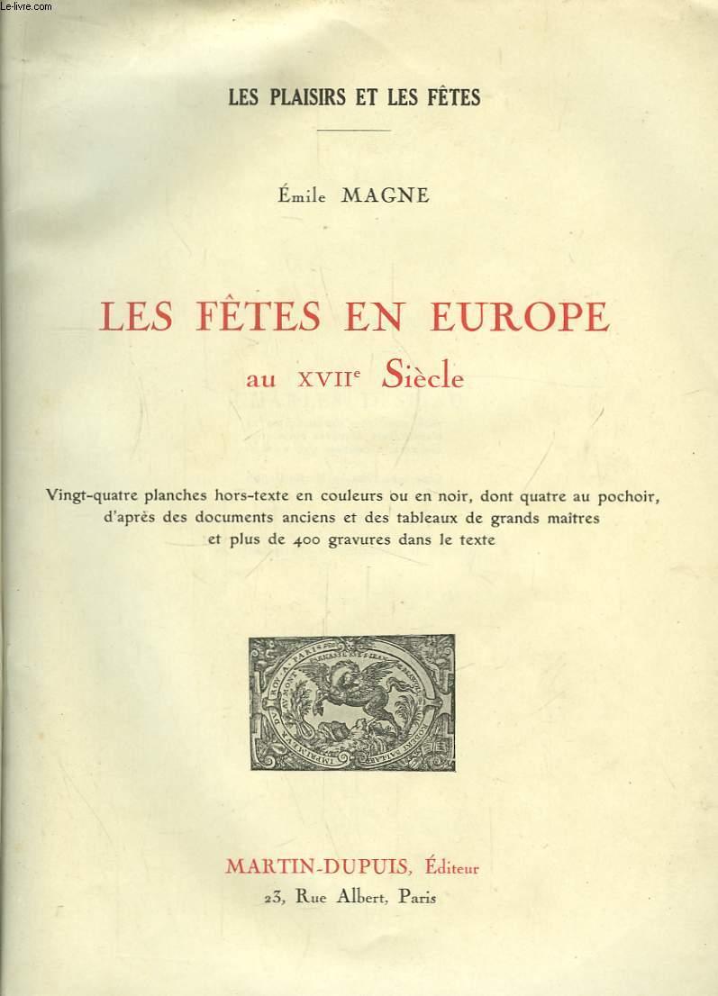 Les Fêtes en Europe au XVIIe siècle.