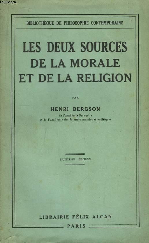 Les deux sources de la morale et de la religion.