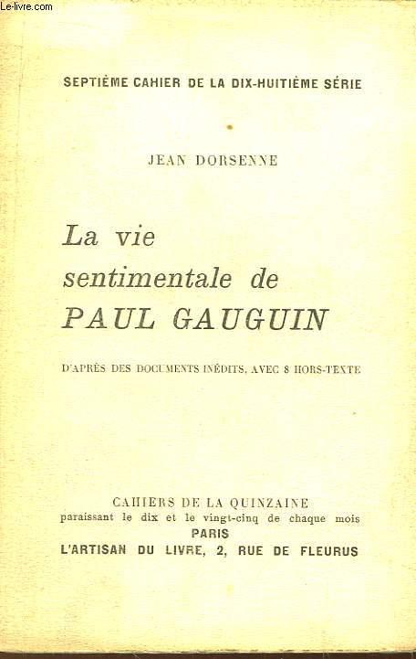 La vie sentimentale de Paul Gauguin.