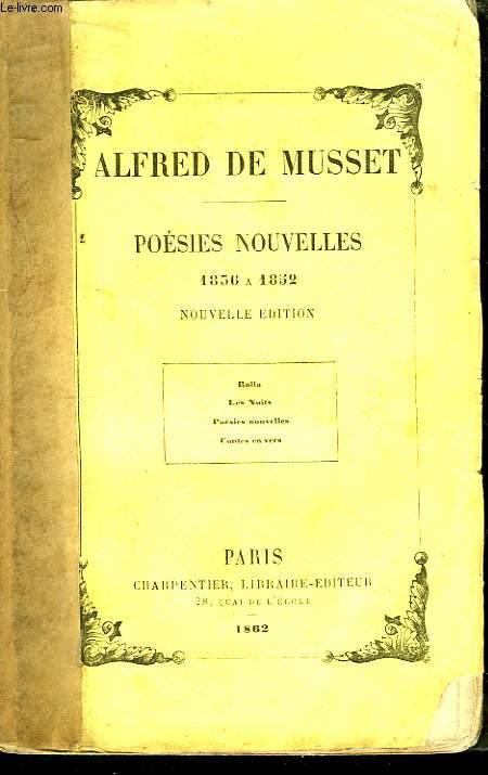 Poésies Nouvelles de Alfred de Musset 1836 - 1852.