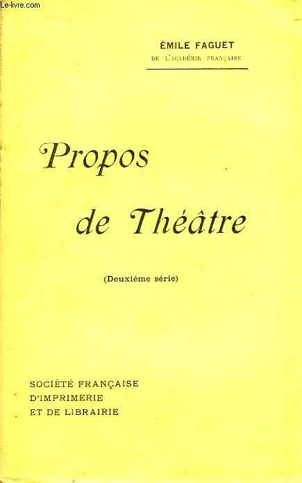 Propos de Théâtre. 2ème série.
