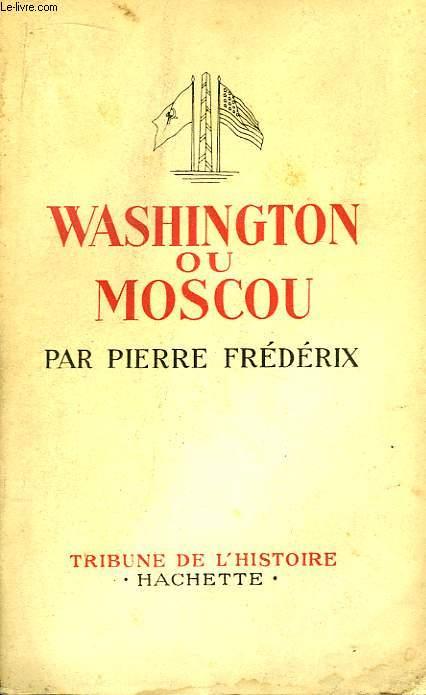 Washington ou Moscou.