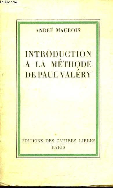 Introduction à la Méthode de Paul Valéry.