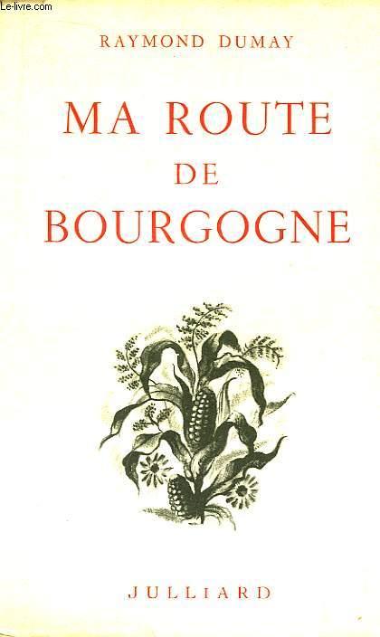 Ma route de Bourgogne.